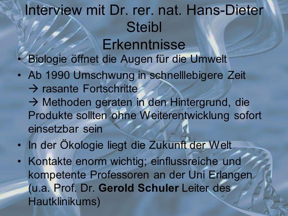 Interview mit Dr. rer. nat. Hans-Dieter Steibl Erkenntnisse