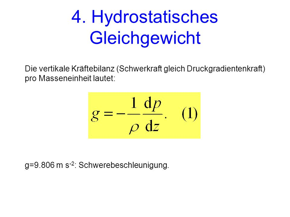 4. Hydrostatisches Gleichgewicht