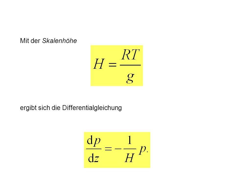 Mit der Skalenhöhe ergibt sich die Differentialgleichung