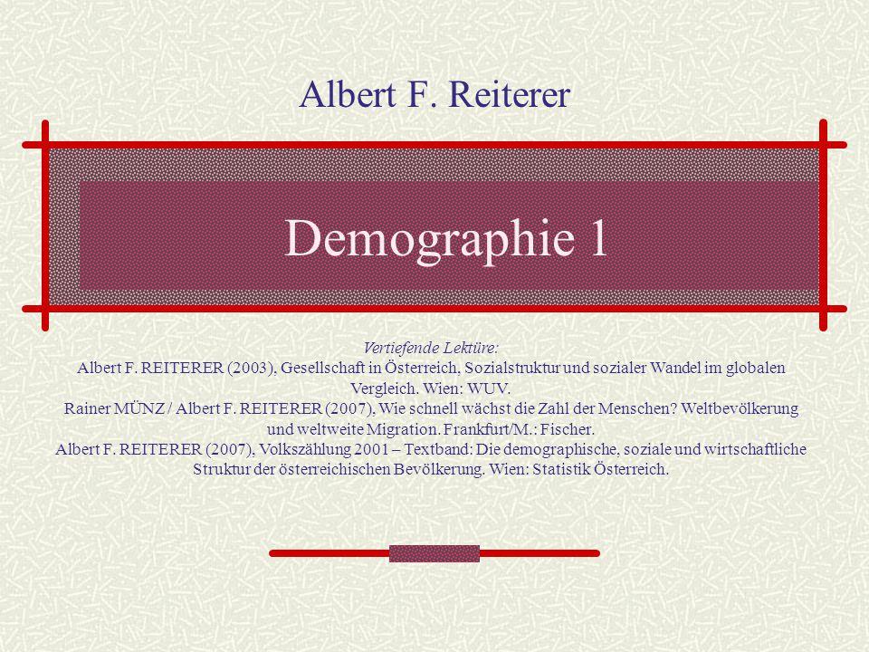 Demographie 1 Albert F. Reiterer Vertiefende Lektüre: