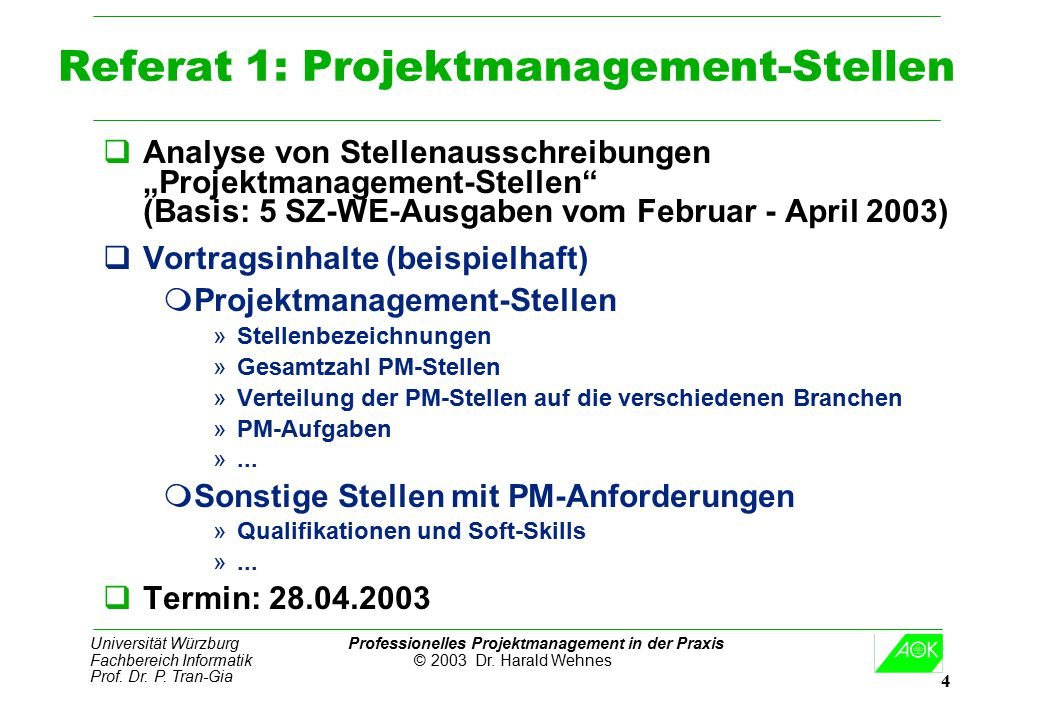 Referat 1: Projektmanagement-Stellen
