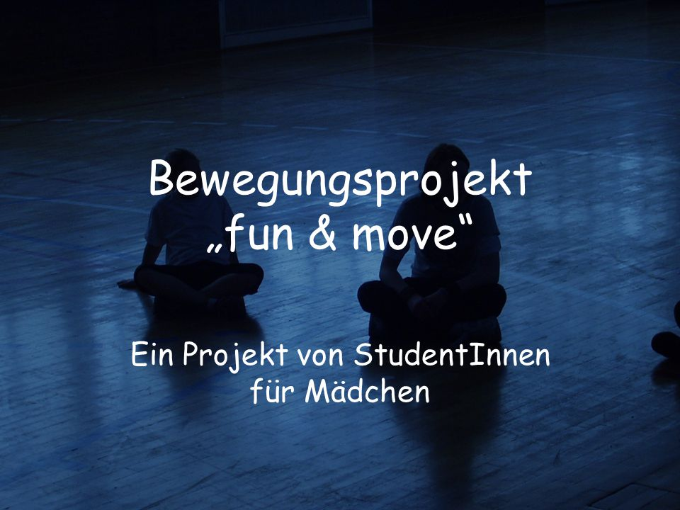 "Bewegungsprojekt ""fun & move"