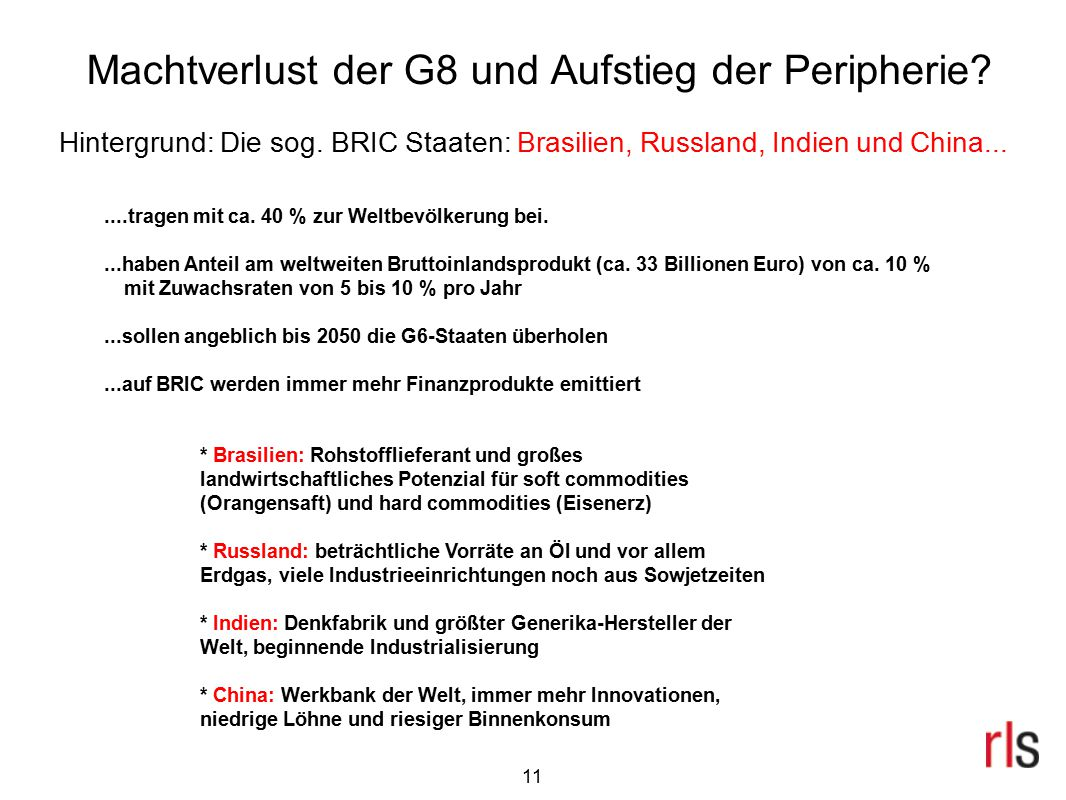 Machtverlust der G8 und Aufstieg der Peripherie