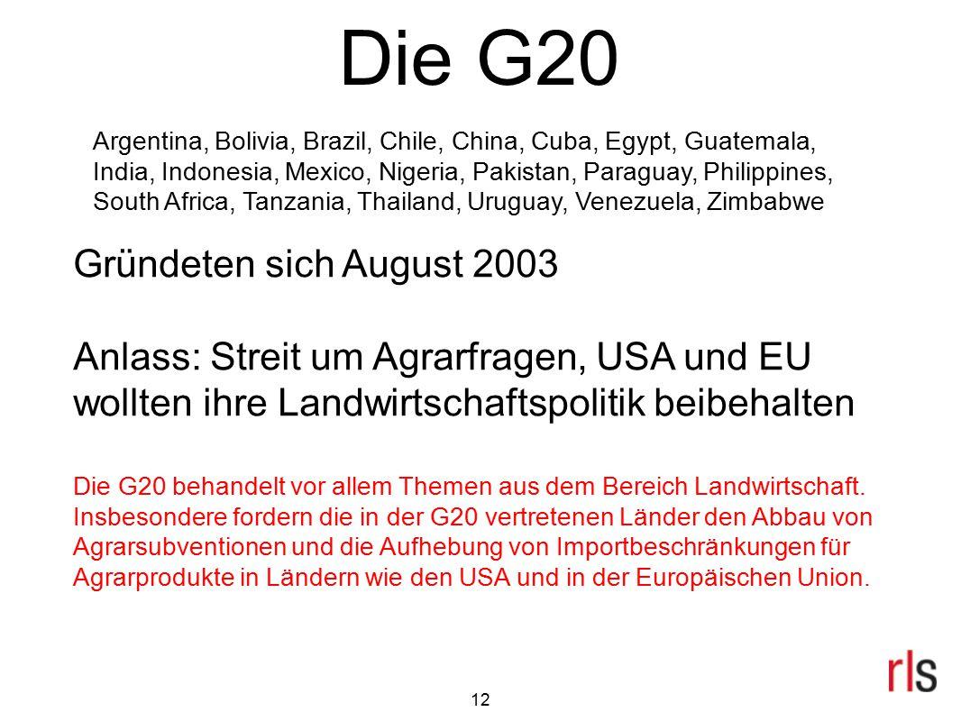 Die G20 Gründeten sich August 2003