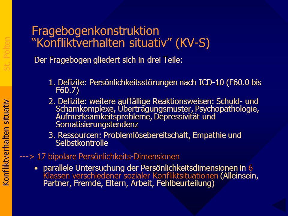 Fragebogenkonstruktion Konfliktverhalten situativ (KV-S)