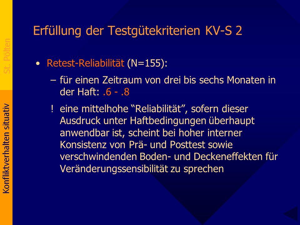 Erfüllung der Testgütekriterien KV-S 2