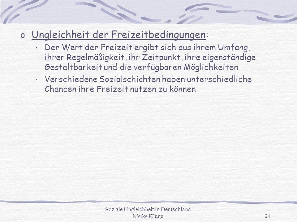 Soziale Ungleichheit in Deutschland Meike Kluge