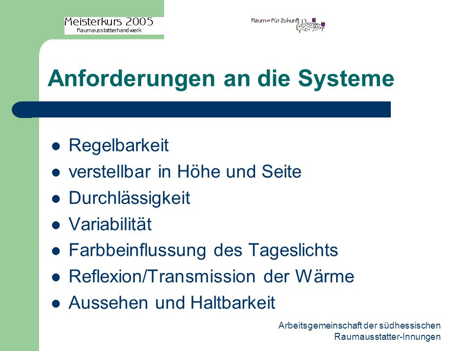 Anforderungen an die Systeme