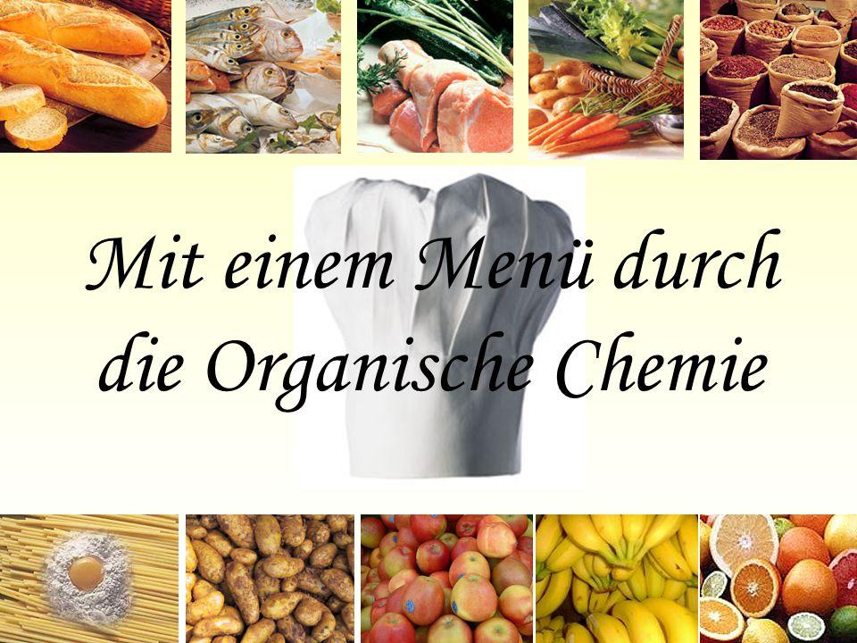 Mit einem Menü durch die Organische Chemie