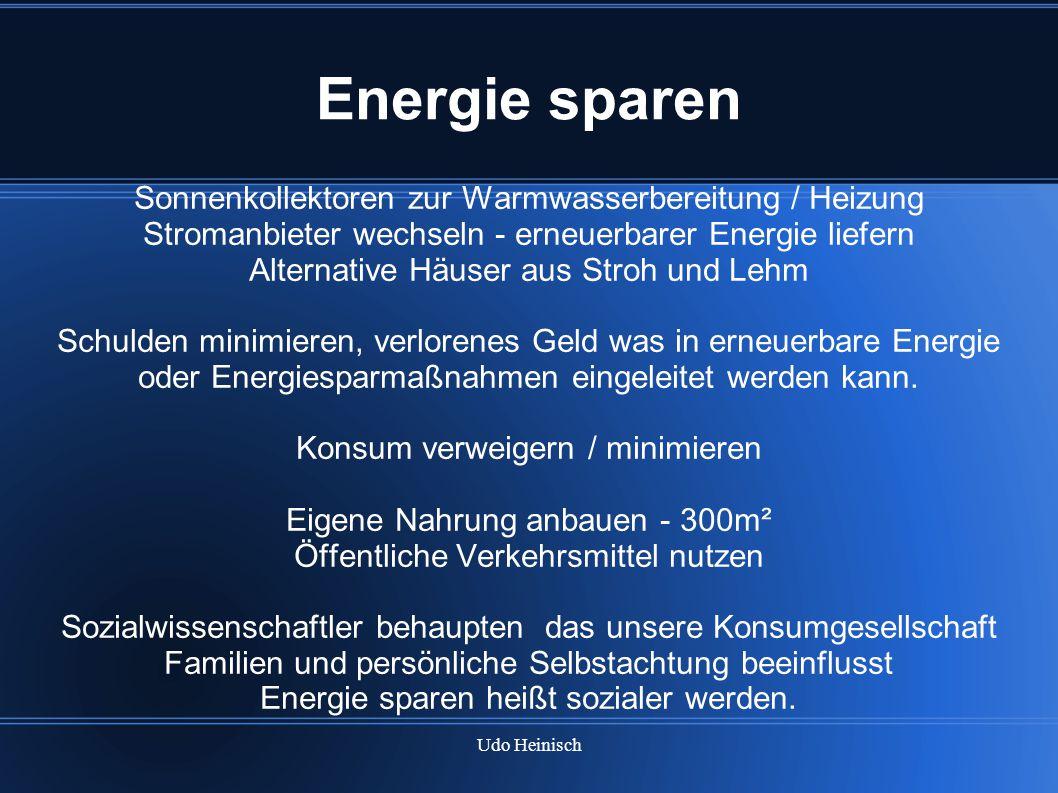 Energie sparen Sonnenkollektoren zur Warmwasserbereitung / Heizung