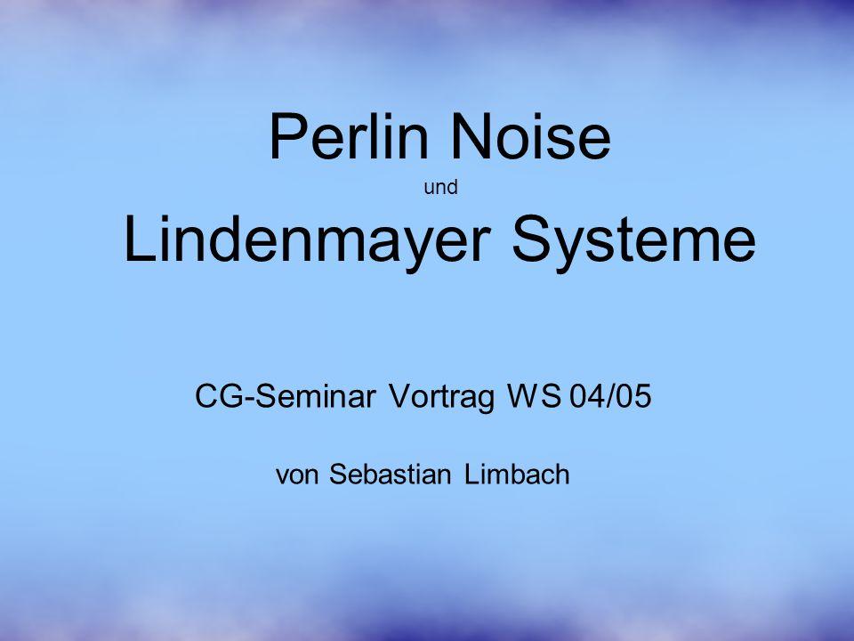 Perlin Noise und Lindenmayer Systeme