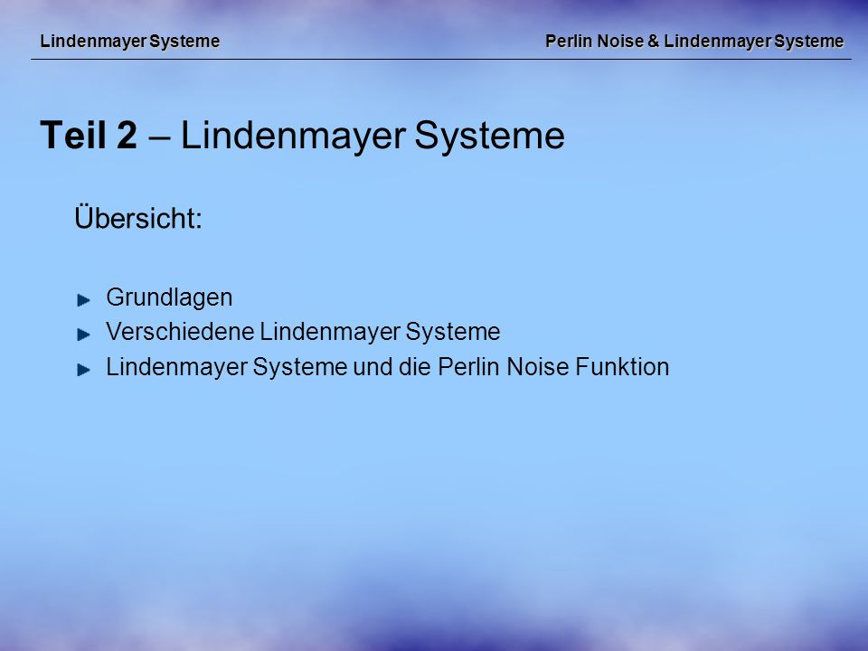 Perlin Noise & Lindenmayer Systeme