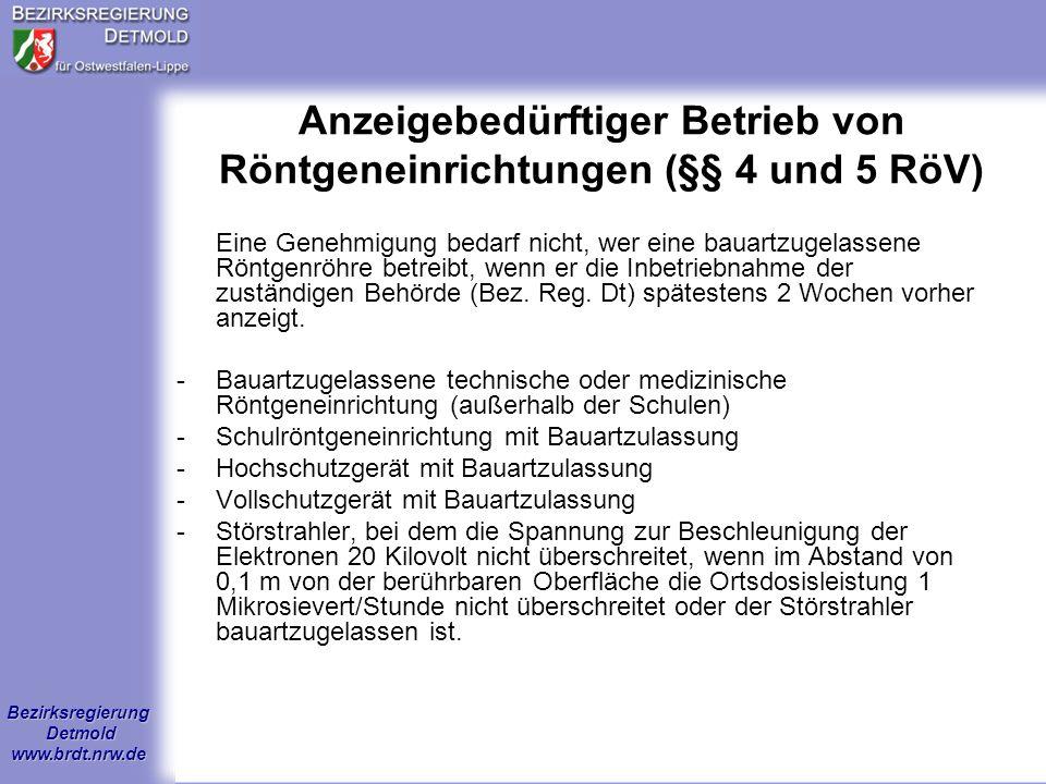 Anzeigebedürftiger Betrieb von Röntgeneinrichtungen (§§ 4 und 5 RöV)