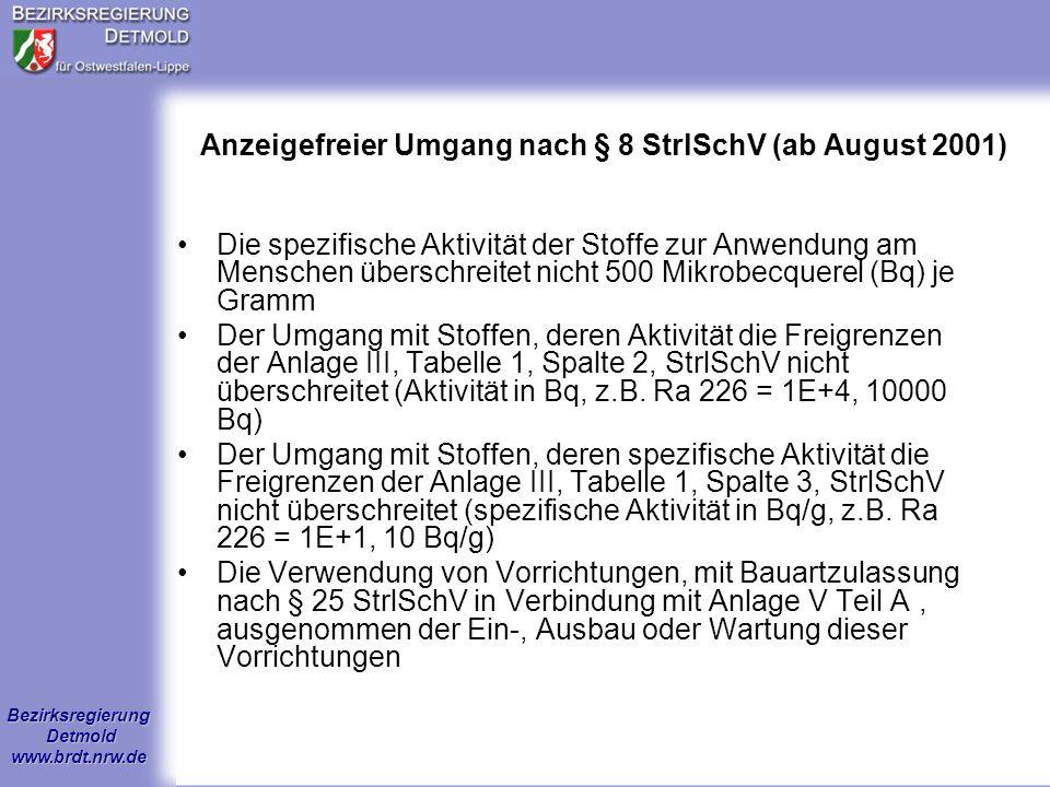 Anzeigefreier Umgang nach § 8 StrlSchV (ab August 2001)
