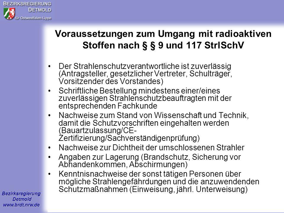 Voraussetzungen zum Umgang mit radioaktiven Stoffen nach § § 9 und 117 StrlSchV