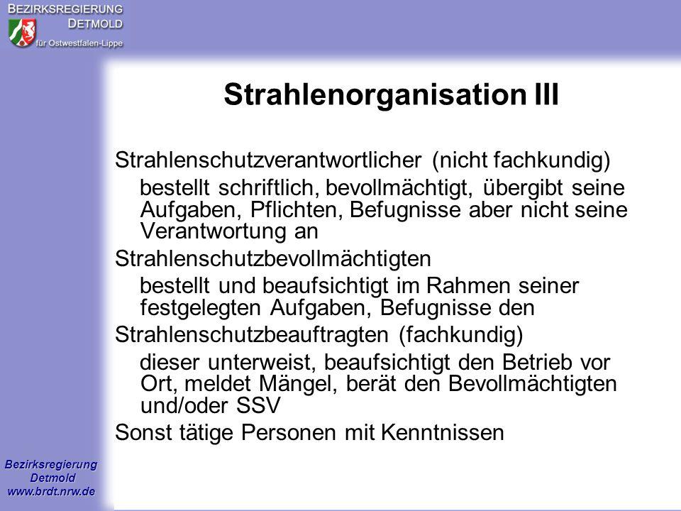 Strahlenorganisation III