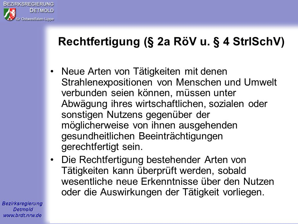 Rechtfertigung (§ 2a RöV u. § 4 StrlSchV)