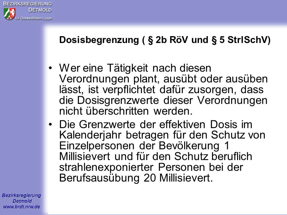 Dosisbegrenzung ( § 2b RöV und § 5 StrlSchV)