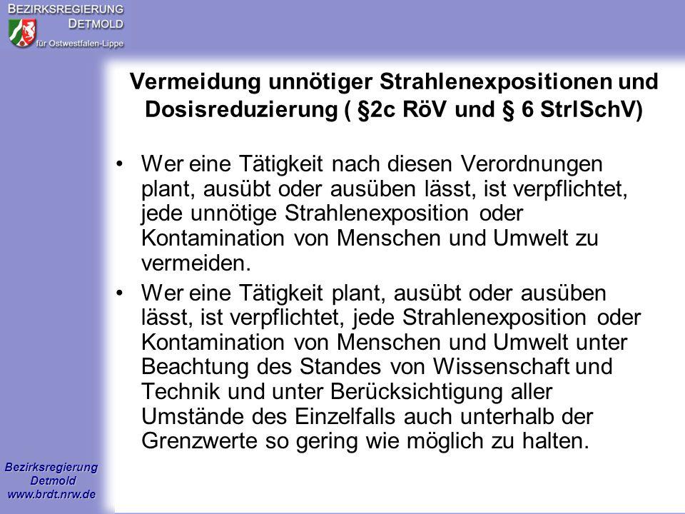 Vermeidung unnötiger Strahlenexpositionen und Dosisreduzierung ( §2c RöV und § 6 StrlSchV)