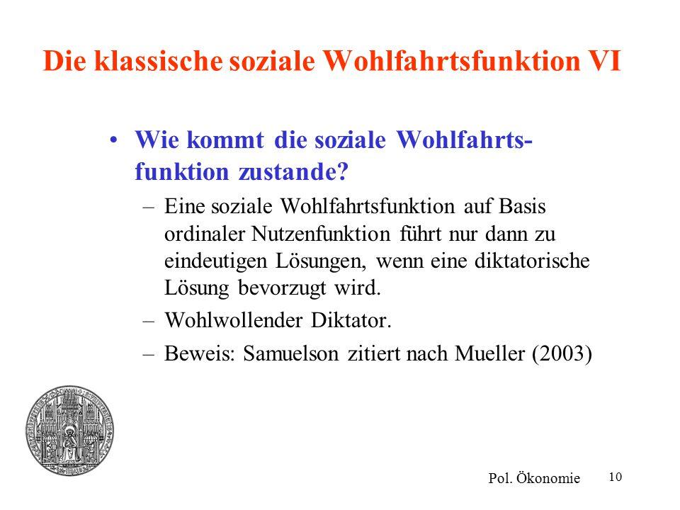 Die klassische soziale Wohlfahrtsfunktion VI