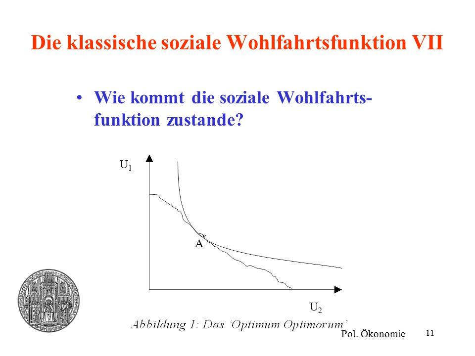 Die klassische soziale Wohlfahrtsfunktion VII
