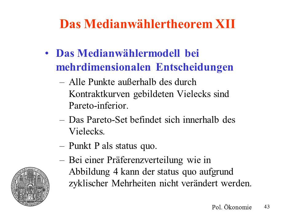 Das Medianwählertheorem XII
