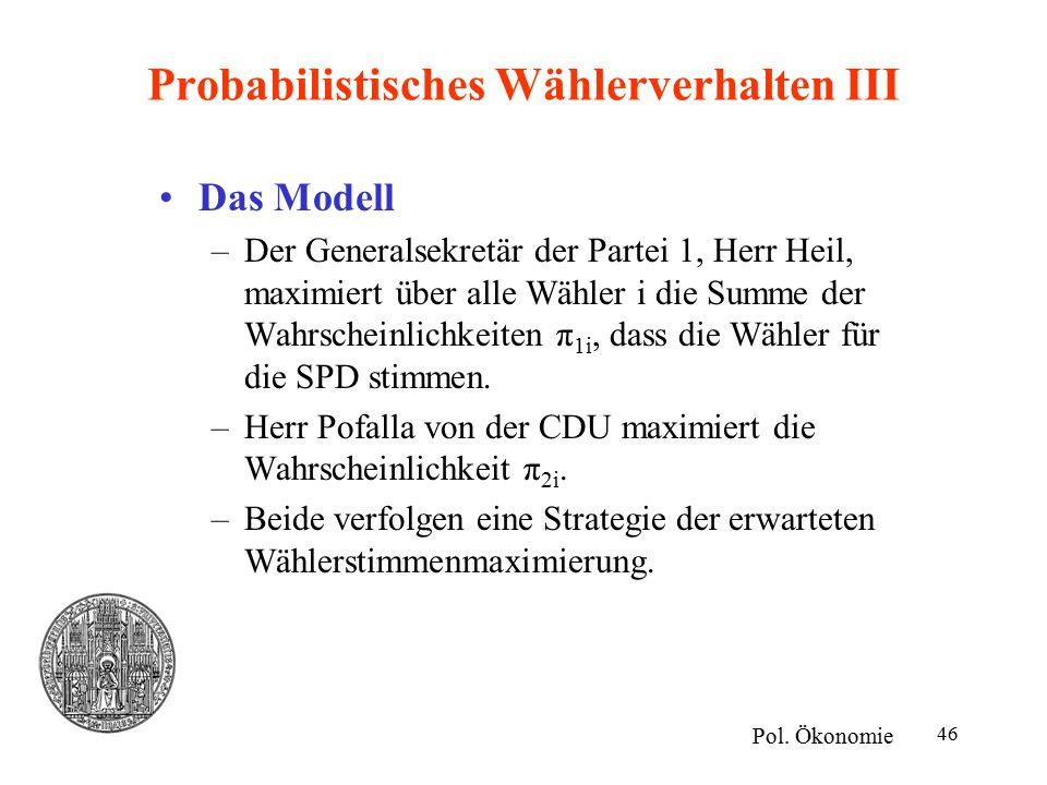 Probabilistisches Wählerverhalten III
