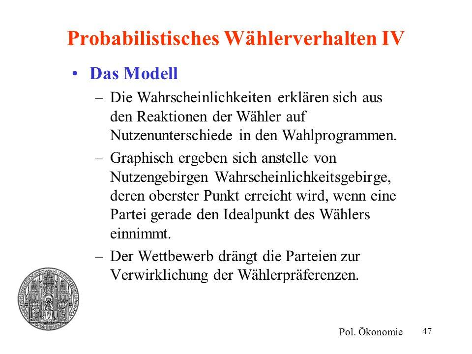 Probabilistisches Wählerverhalten IV