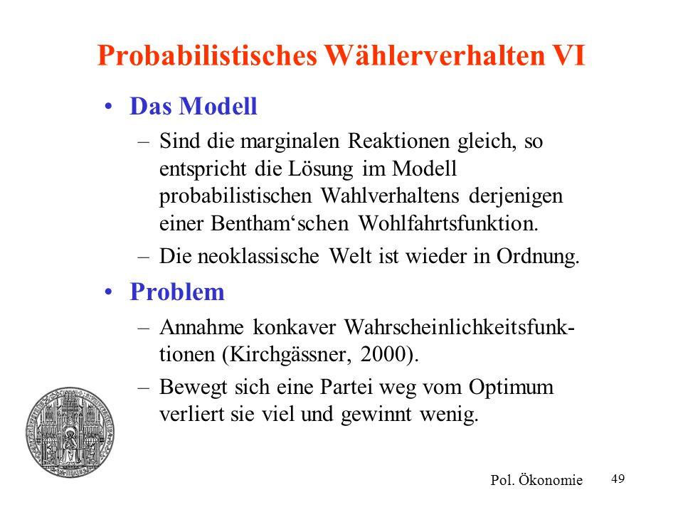 Probabilistisches Wählerverhalten VI
