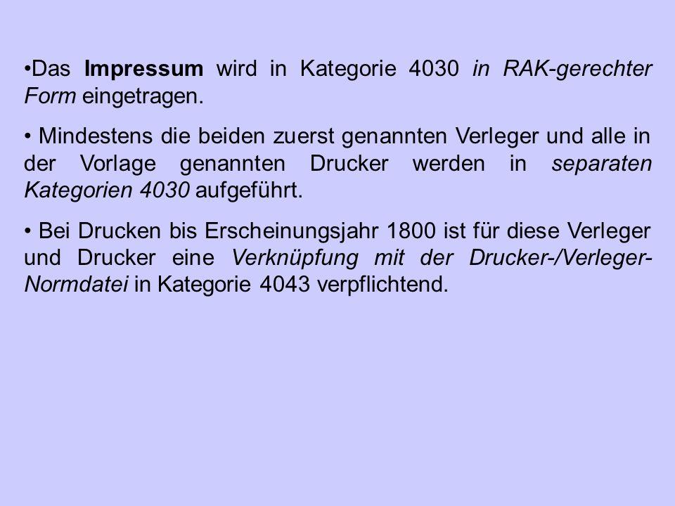 Das Impressum wird in Kategorie 4030 in RAK-gerechter Form eingetragen.