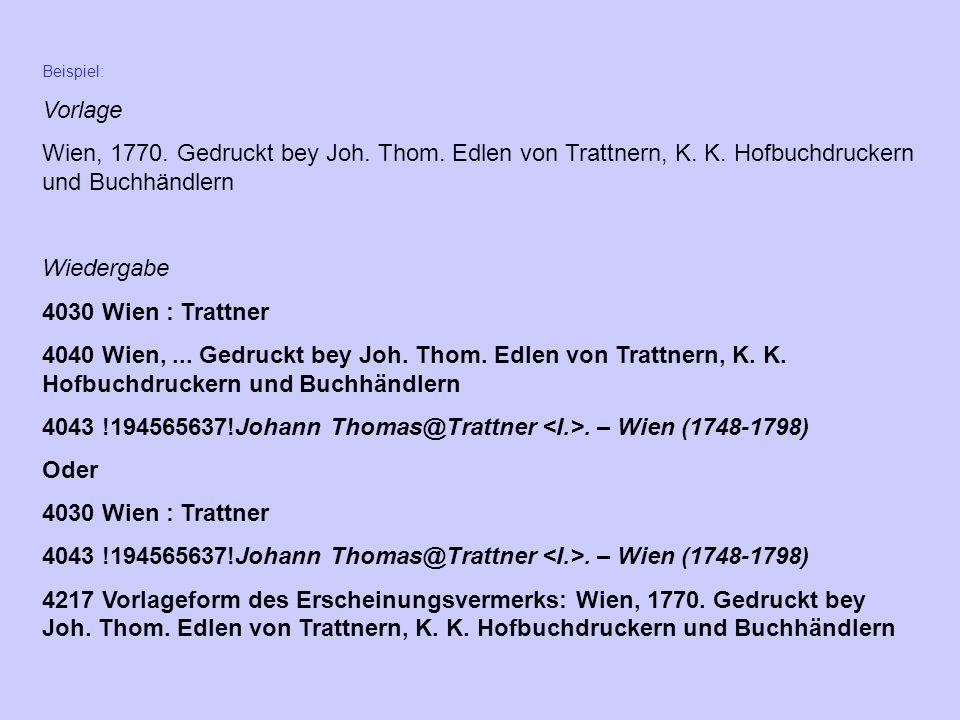 4043 !194565637!Johann Thomas@Trattner <I.>. – Wien (1748-1798)