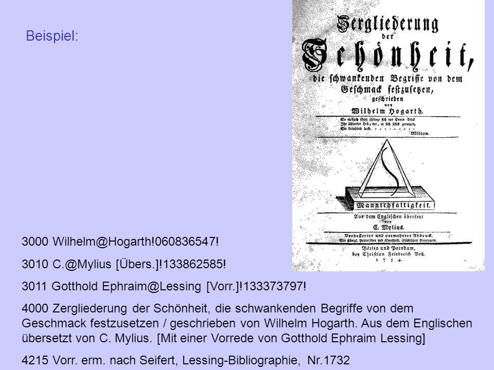 Beispiel: 3000 Wilhelm@Hogarth!060836547!