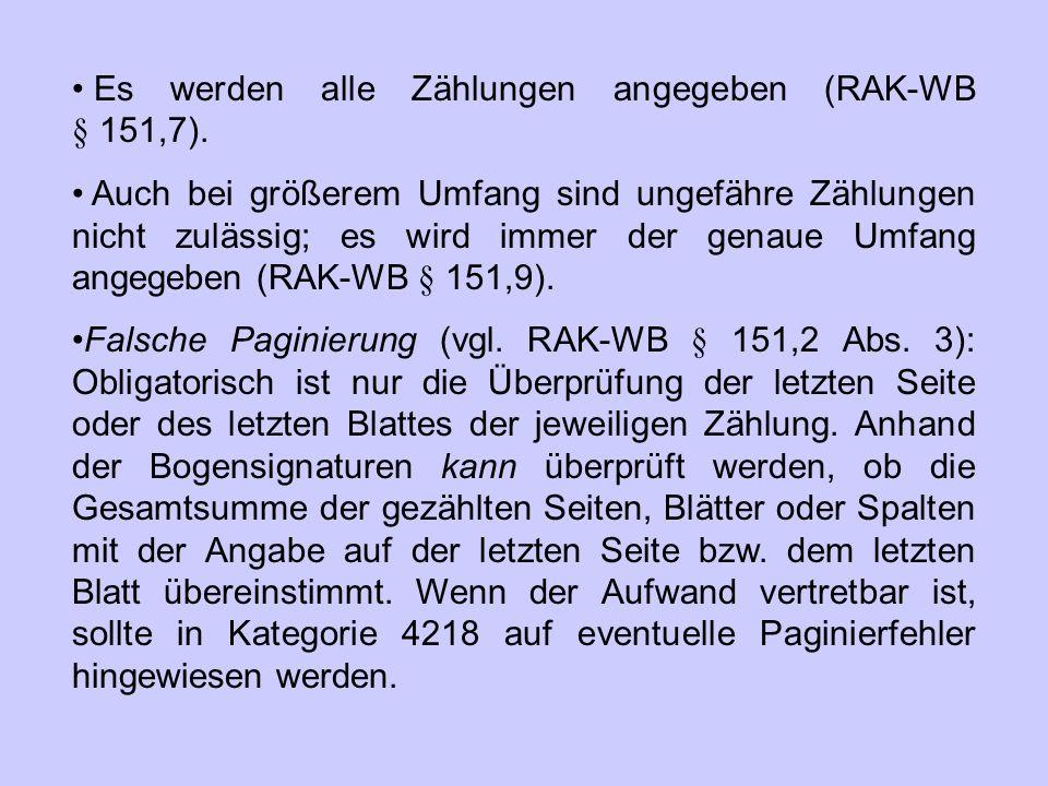 Es werden alle Zählungen angegeben (RAK‑WB § 151,7).