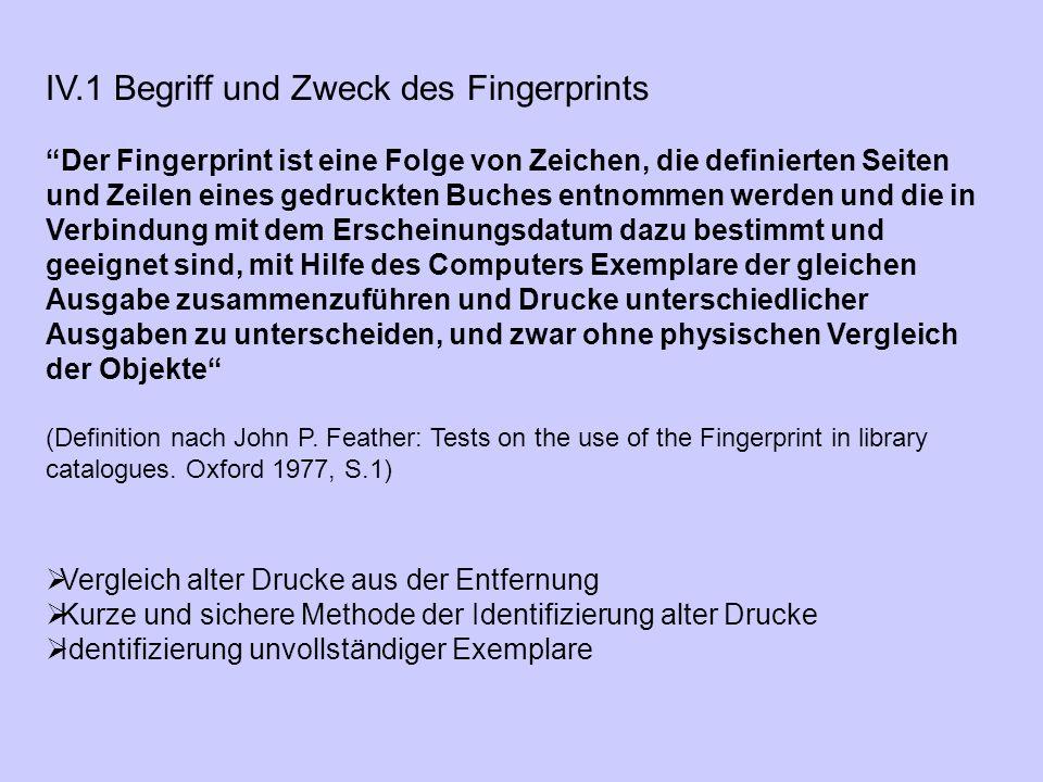 IV.1 Begriff und Zweck des Fingerprints