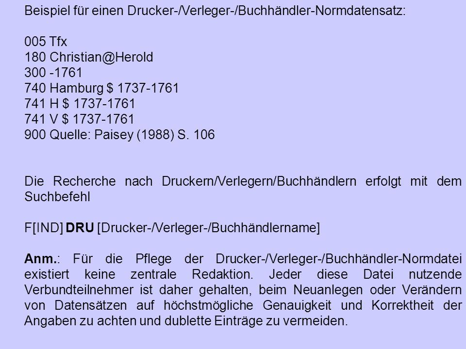 Beispiel für einen Drucker-/Verleger-/Buchhändler-Normdatensatz: