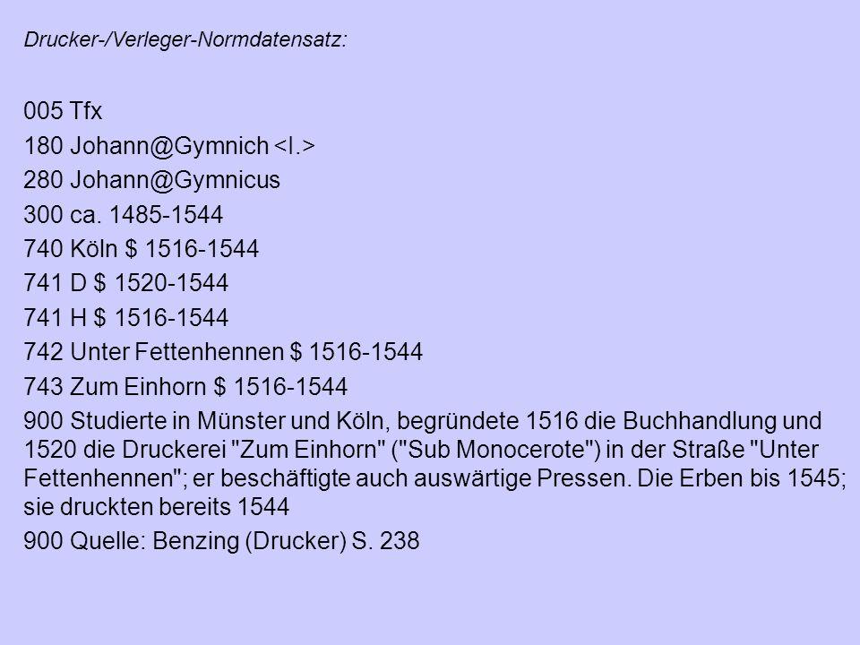 180 Johann@Gymnich <I.> 280 Johann@Gymnicus 300 ca. 1485-1544