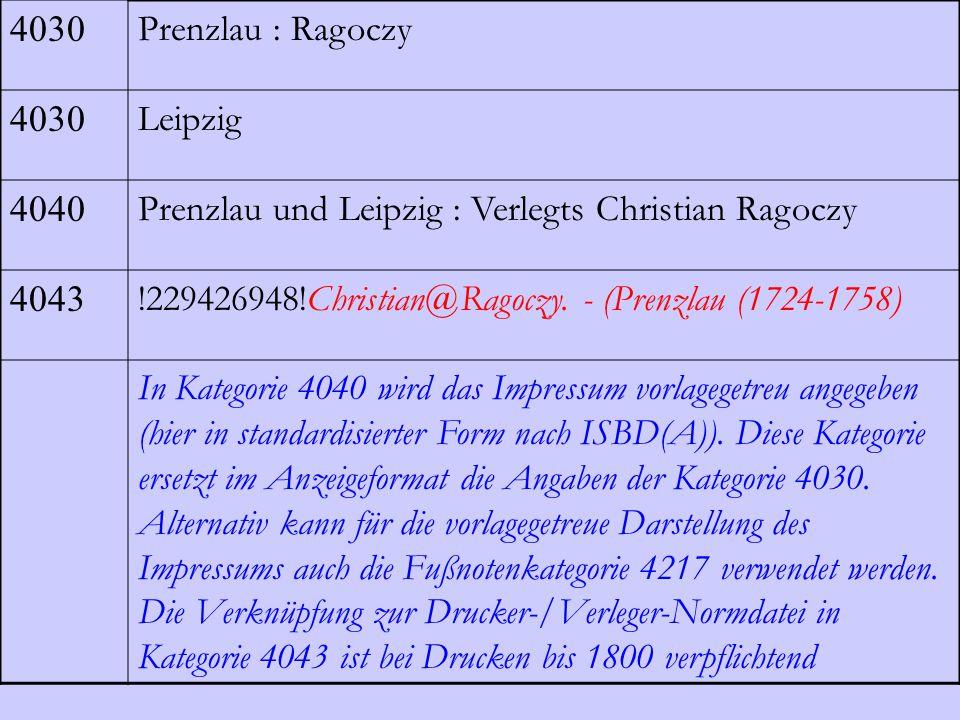 4030 Prenzlau : Ragoczy. Leipzig. 4040. Prenzlau und Leipzig : Verlegts Christian Ragoczy. 4043.