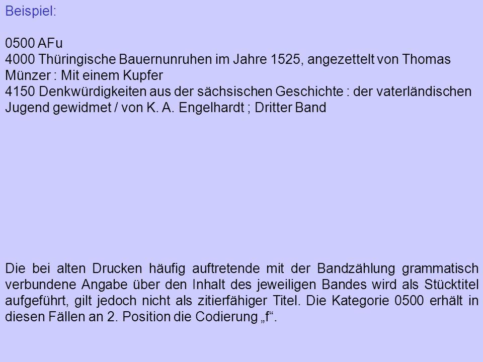 Beispiel: 0500 AFu. 4000 Thüringische Bauernunruhen im Jahre 1525, angezettelt von Thomas Münzer : Mit einem Kupfer.
