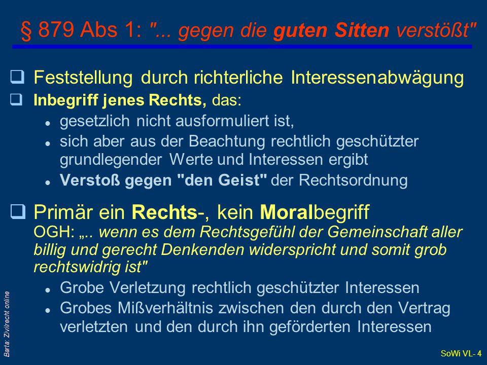 § 879 Abs 1: ... gegen die guten Sitten verstößt