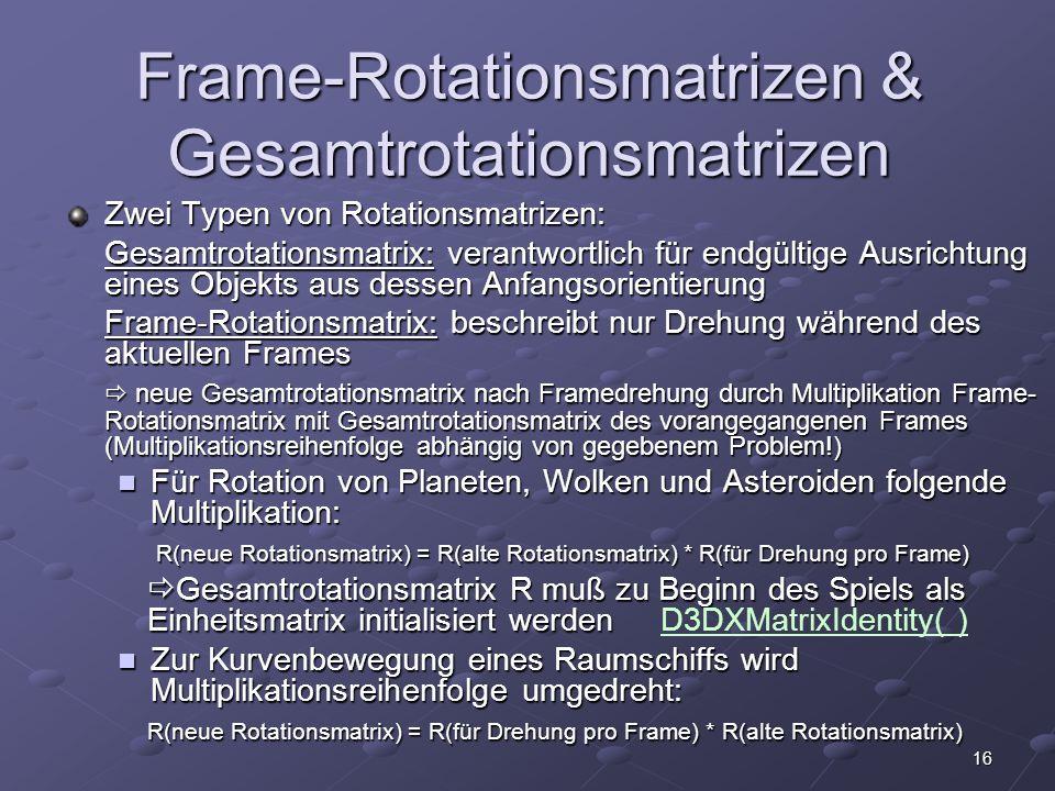 Frame-Rotationsmatrizen & Gesamtrotationsmatrizen