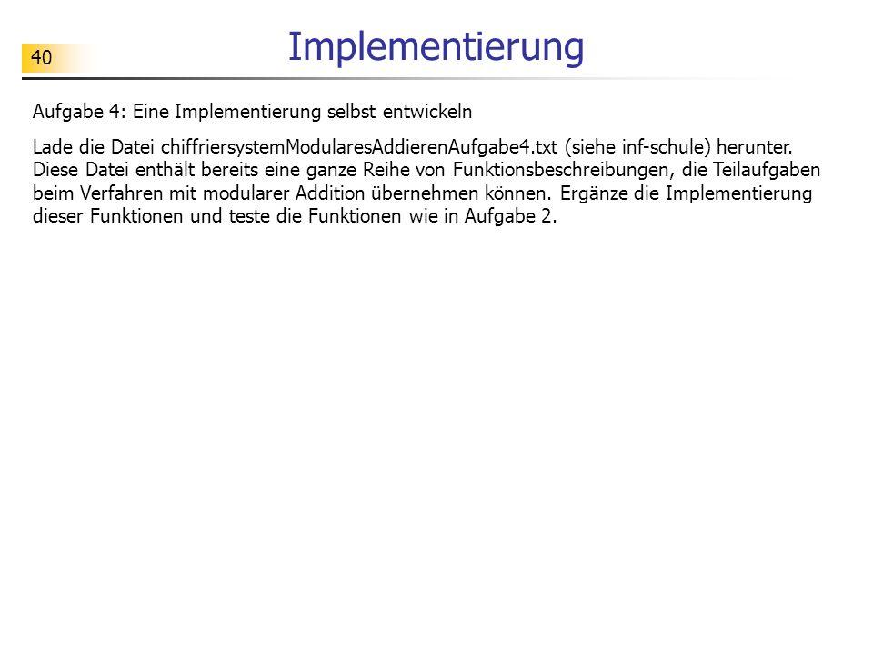 Implementierung Aufgabe 4: Eine Implementierung selbst entwickeln