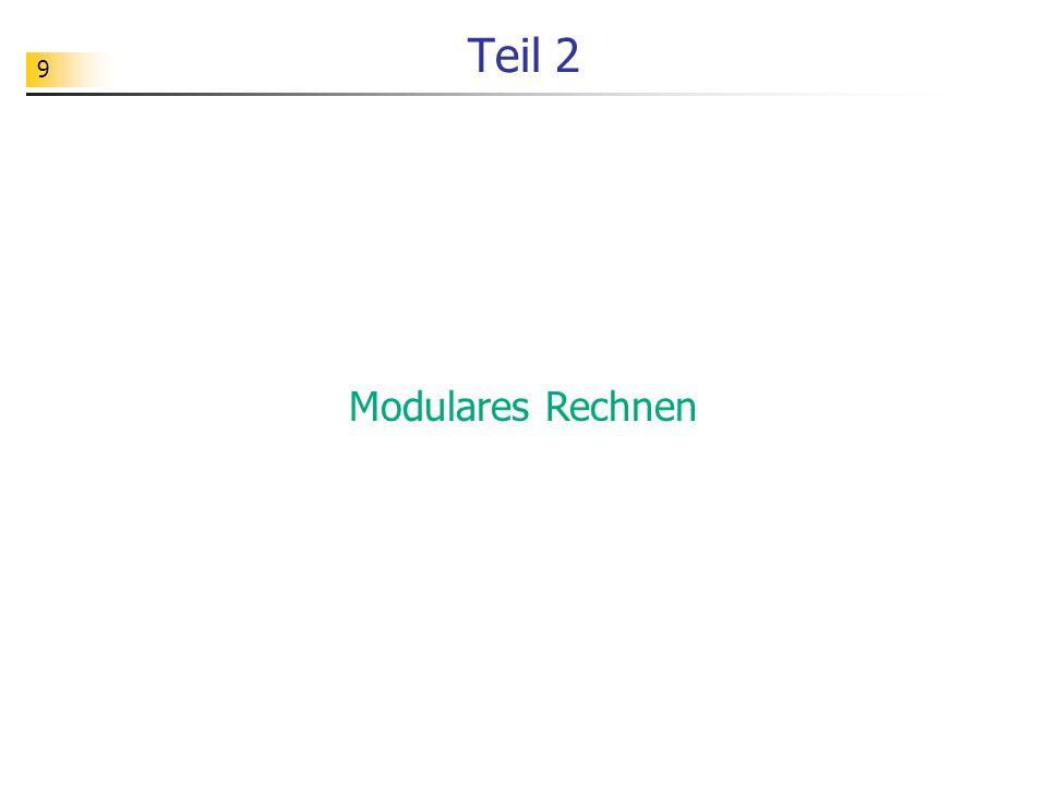 Teil 2 Modulares Rechnen