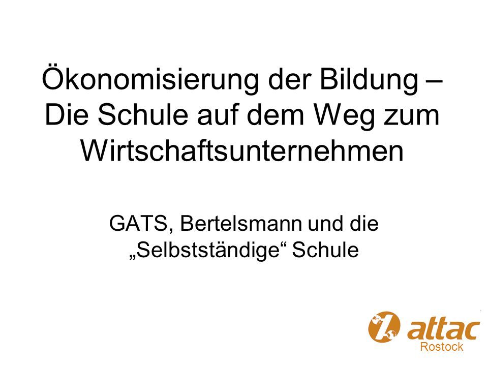 """GATS, Bertelsmann und die """"Selbstständige Schule"""