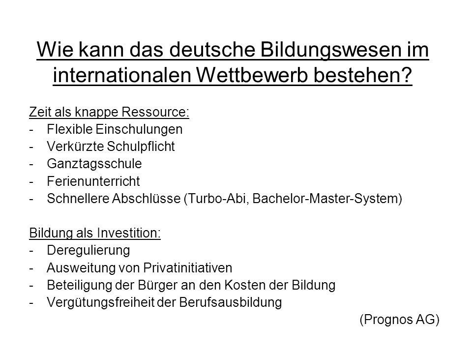 Wie kann das deutsche Bildungswesen im internationalen Wettbewerb bestehen