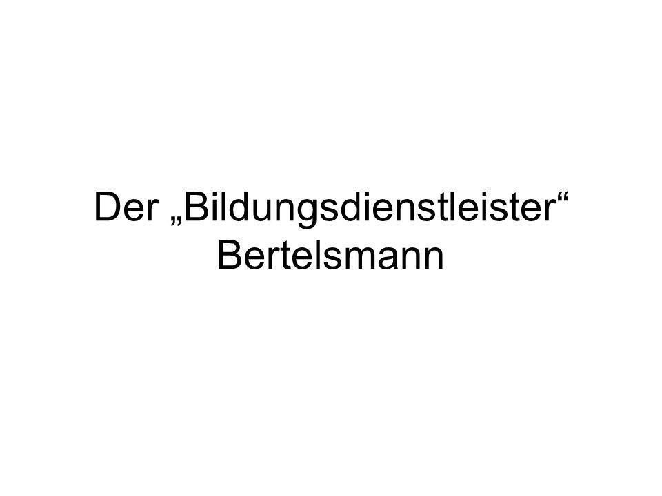 """Der """"Bildungsdienstleister Bertelsmann"""