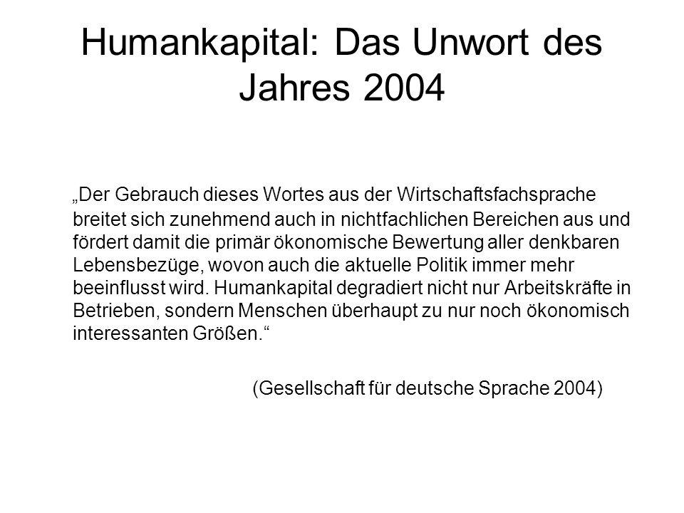 Humankapital: Das Unwort des Jahres 2004
