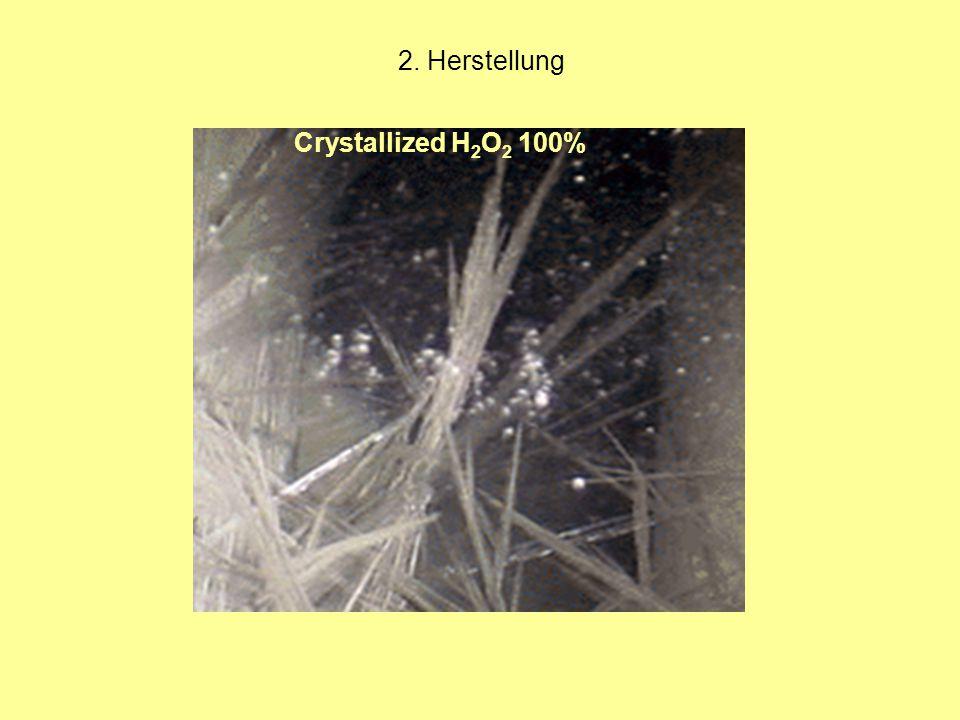 2. Herstellung Crystallized H2O2 100%