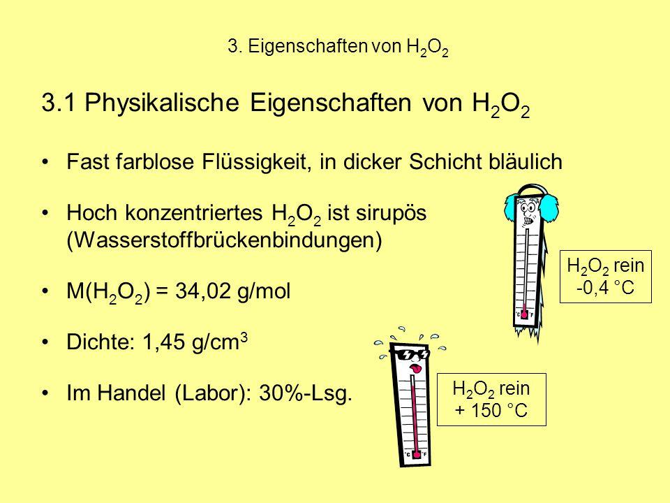 3.1 Physikalische Eigenschaften von H2O2