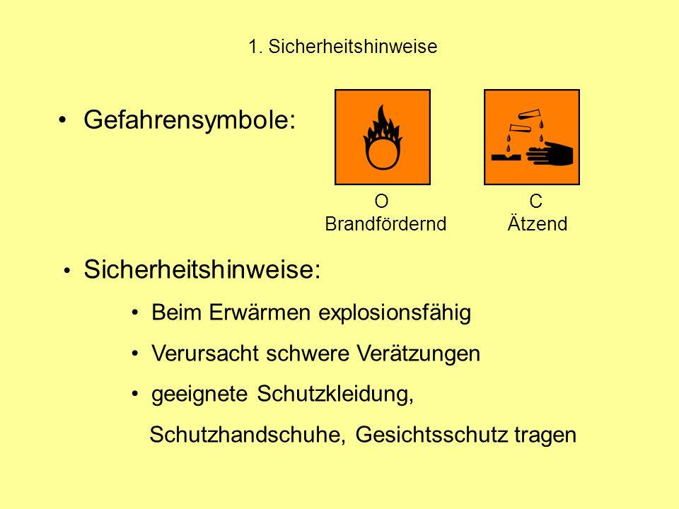 Gefahrensymbole: Sicherheitshinweise: Beim Erwärmen explosionsfähig