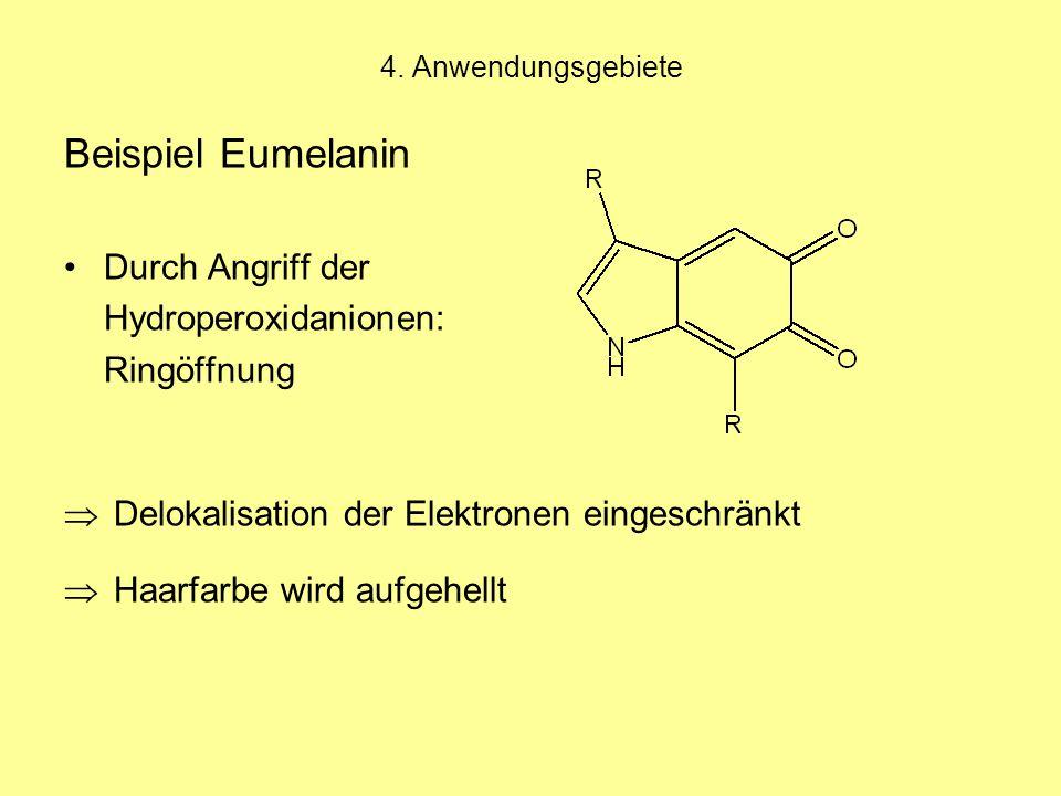Beispiel Eumelanin Durch Angriff der Hydroperoxidanionen: Ringöffnung